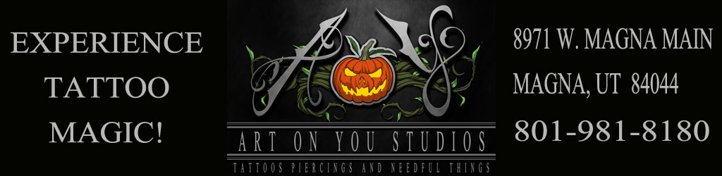 Art On You | Experience Tattoo Magic | artonyou.com | 8971 West 2700 South Magna, Utah 84044 | 801.981.8180